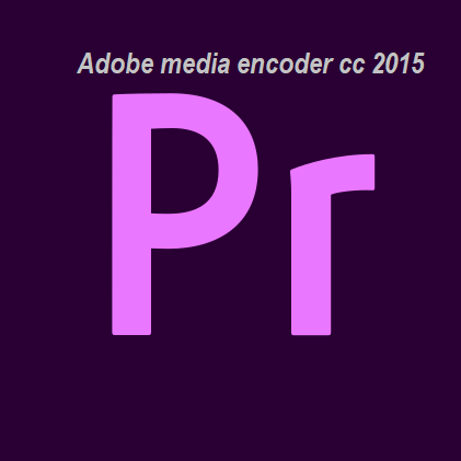 Download Adobe media encoder cc 2015 Free