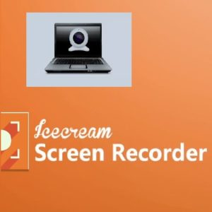 Download Ice cream screen recorder pro Free