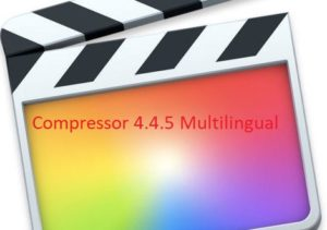 Compressor 4.4.5 Multilingual for Mac Free Download downloadies